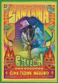 Cover Santana - Corazón - Live From México: Live It To Believe It [DVD]